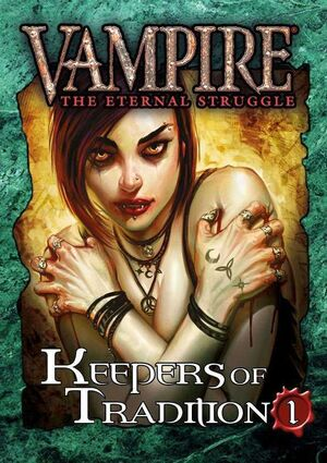 VAMPIRE THE ETERNAL STRUGGLE KEEPERS OF TRADITION 1 - INGLES