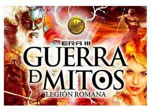 GUERRA DE MITOS 10: LEGION ROMANA