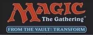 MAGIC- FROM THE VAULT TRANSFORM