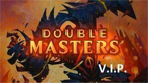 MAGIC - DOUBLE MASTERS VIP EDITION