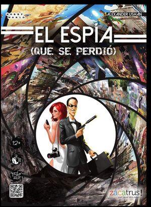 EL ESPIA (QUE SE PERDIO)