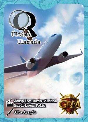 Q SERIE 1: ULTIMA LLAMADA JCNC