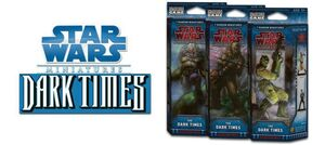 STAR WARS MINIATURES: THE DARK TIMES BOOSTER
