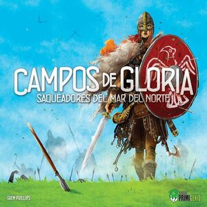 SAQUEADORES DEL MAR DEL NORTE: CAMPOS DE GLORIA