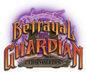 WORLD OF WARCRAFT JCC - TIMEWALKERS - BETRAYAL OF THE GUARDIAN SOBRE