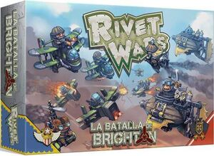 RIVET WARS: LA BATALLA DE BRIGHTON