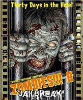 ZOMBIES 8: JAILBREAK