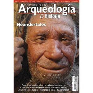 DESPERTA FERRO: ARQUEOLOGIA E HISTORIA #07 NEARDENTALES