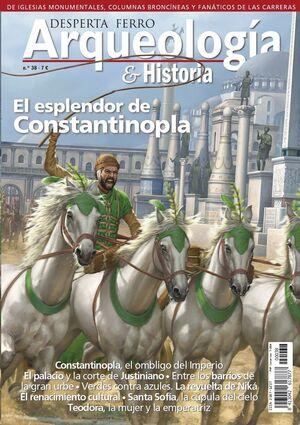DESPERTA FERRO: ARQUEOLOGIA E HISTORIA #38 EL ESPLENDOR DE CONSTANTINOPLA