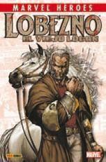 MARVEL HEROES #009 LOBEZNO: EL VIEJO LOGAN