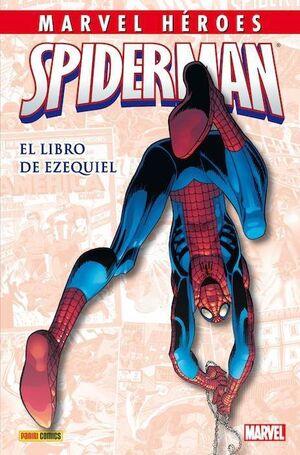 MARVEL HEROES #041. SPIDERMAN: EL LIBRO DE EZEQUIEL