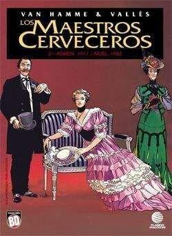 LOS MAESTROS CERVECEROS #2: ADRIEN 1917 - NOEL 1932