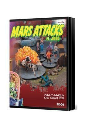 MARS ATTACKS: MATANZA DE CIVILES