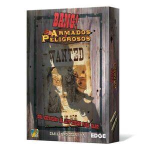 BANG!: JCNC ARMADOS Y PELIGROSOS
