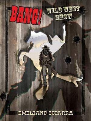 BANG!: WILD WEST SHOW JCNC