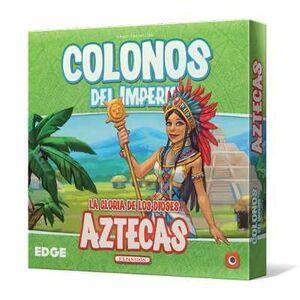 COLONOS DEL IMPERIO: AZTECAS. LA GLORIA DE LOS DIOSES