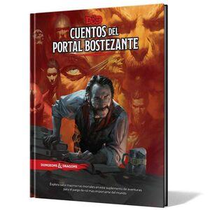DUNGEONS & DRAGONS: CUENTOS DEL PORTAL BOSTEZANTE