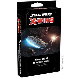STAR WARS X-WING 2ED: NO ME HABLES DE PROBABILIDADES