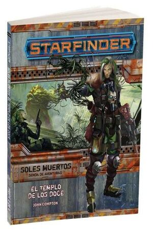STARFINDER JDR SOLES MUERTOS 2: EL TEMPLO DE LOS DOCE