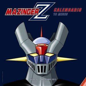 CALENDARIO 2013 MAZINGER Z