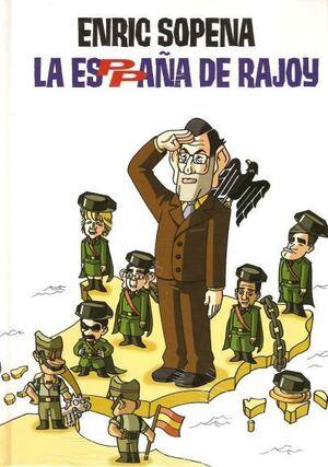 LA ESPAÑA DE RAJOY