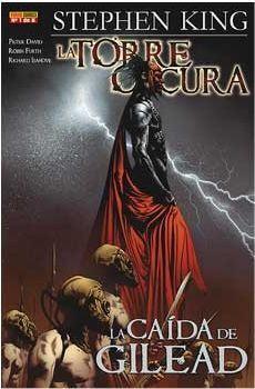 LA TORRE OSCURA DE STEPHEN KING. LA CAIDA DE GILEAD #01