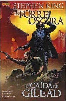 LA TORRE OSCURA DE STEPHEN KING. LA CAIDA DE GILEAD #04