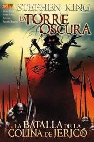 LA TORRE OSCURA DE STEPHEN KING. LA BATALLA DE COLINA DE JERICO #02