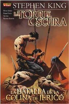 LA TORRE OSCURA DE STEPHEN KING. LA BATALLA DE COLINA DE JERICO #05
