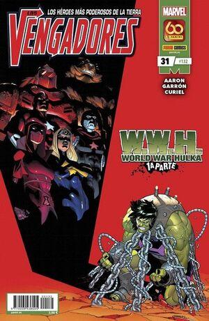 VENGADORES VOL 4 #132 / 031. W.W.H WORLD WAR HULKA PARTE 1