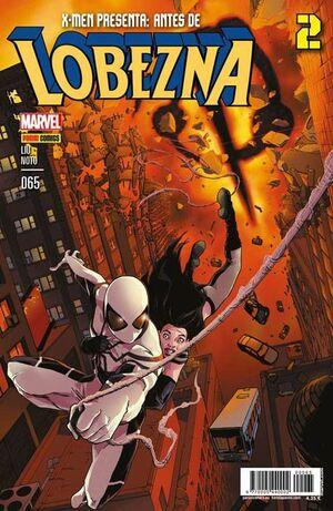 X-MEN PRESENTA #65. ANTES DE LOBEZNA 2
