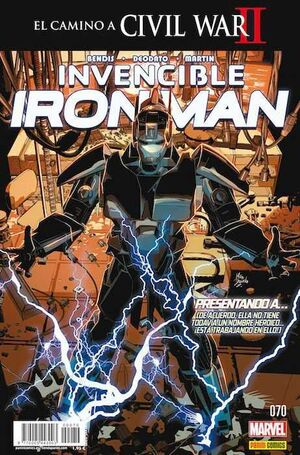 INVENCIBLE IRON MAN VOL 2 #070. EL CAMINO A CIVIL WAR II