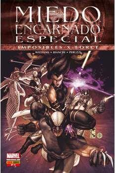 MIEDO ENCARNADO ESPECIAL #04: IMPOSIBLES X-FORCE