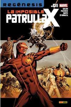 LA IMPOSIBLE PATRULLA-X #001 (REGENESIS)