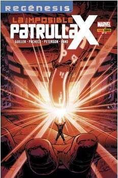 LA IMPOSIBLE PATRULLA-X #002 (REGENESIS)