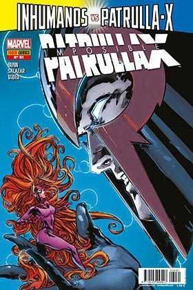 LA IMPOSIBLE PATRULLA-X #061. INHUMANOS VS PATRULLA-X