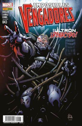 IMPOSIBLES VENGADORES #43. ULTRON ¡RENACIDO!