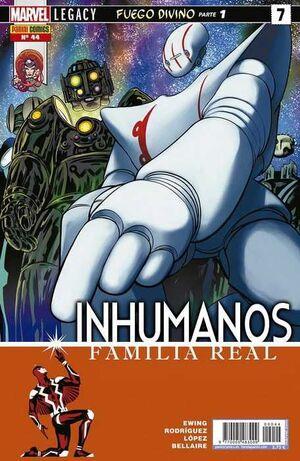 INHUMANOS #044. FAMILIA REAL #07 MARVEL LEGACY. FUEGO DIVINO (PARTE 1)
