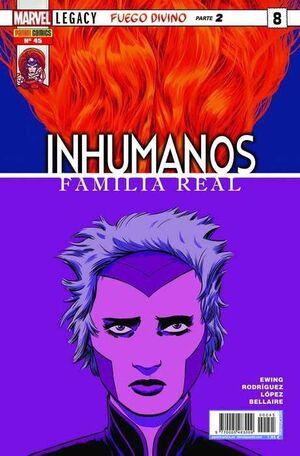 INHUMANOS #045. FAMILIA REAL #08 MARVEL LEGACY. FUEGO DIVINO (PARTE 2)