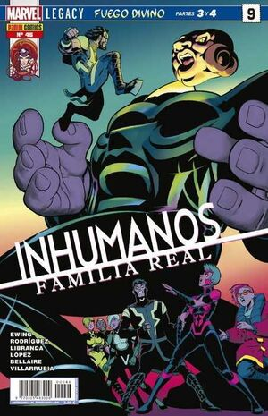 INHUMANOS #046. FAMILIA REAL #09 MARVEL LEGACY. FUEGO DIVINO (PARTES 3/4)