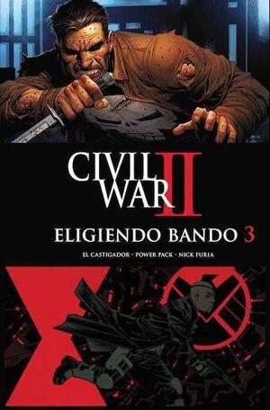 CIVIL WAR II: ELIGIENDO BANDO #03