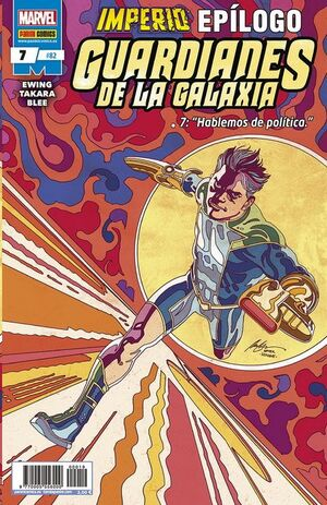 GUARDIANES DE LA GALAXIA VOL.2 #082 / 007. IMPERIO - EPILOGO. 7: