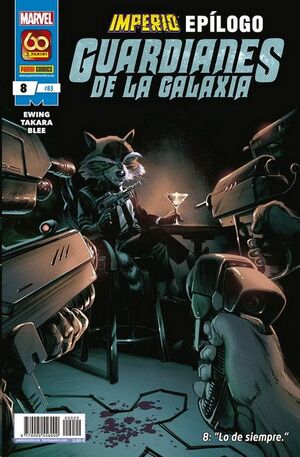 GUARDIANES DE LA GALAXIA VOL.2 #083 / 008. IMPERIO - EPILOGO 8