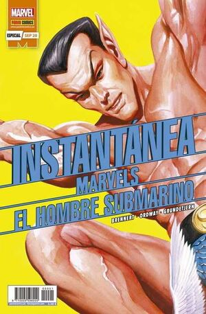 INSTANTANEA MARVELS #01. EL HOMBRE SUBMARINO