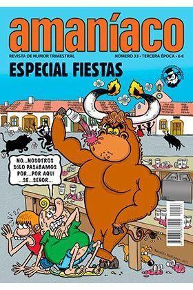 AMANIACO #33. ESPECIAL FIESTAS. PASA DEL CALOR Y TÓMATELO CON HUMOR