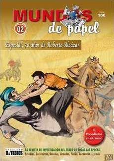 MUNDOS DE PAPEL 02. ESPECIAL 70 AÑOS DE ROBERTO ALCAZAR