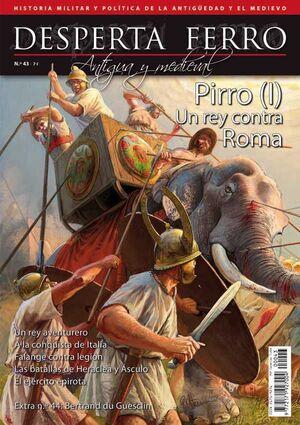 DESPERTA FERRO #43. PIRRO (I). UN REY CONTRA ROMA