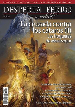 DESPERTA FERRO #62. LA CRUZADA CONTRA LOS CATAROS II