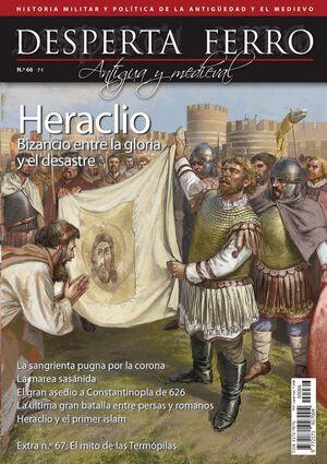 DESPERTA FERRO #66. HERACLIO. BIZANCIO ENTRE LA GLORIA Y EL DESASTRE