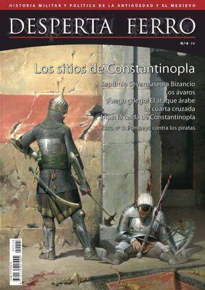 DESPERTA FERRO #04. LOS SITIOS DE CONSTANTINOPLA